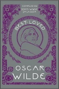 Best-Loved Oscar Wilde Edited by John Wyse Jackson (O'Brien Press)