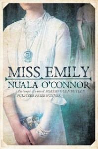 MIss Emily by Nuala O'Connor