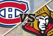 Ottawa Senators vs. Montreal Canadiens