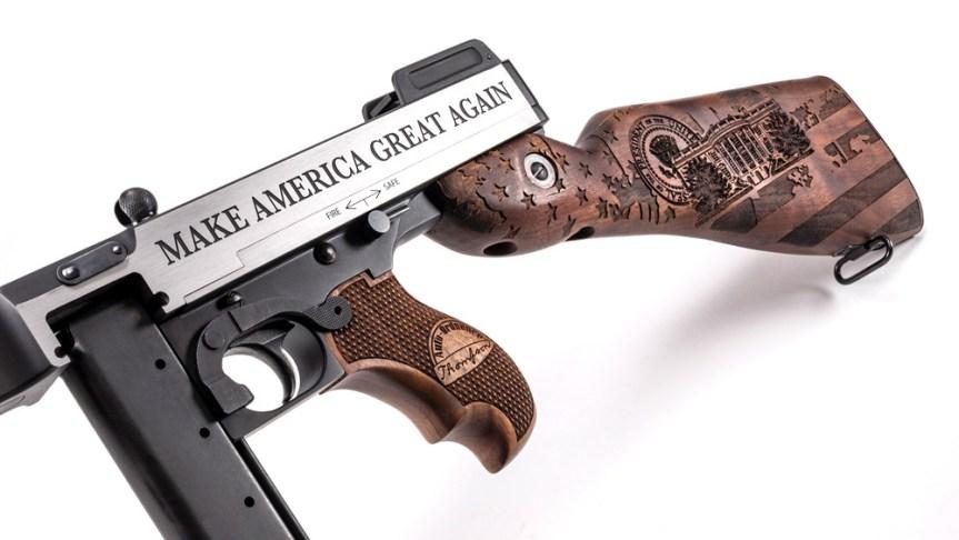 thompson Auto-ordnance kahr firearms group trump tommy gun make america great again gun 1