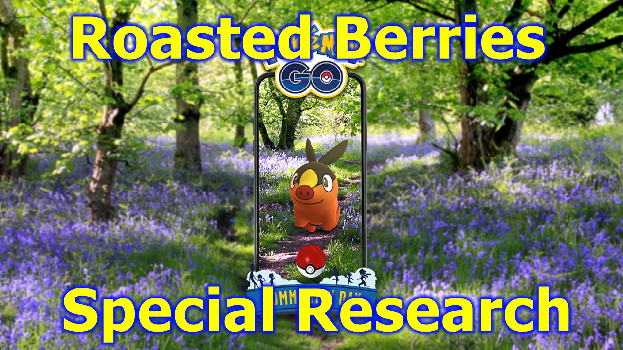 Pokemon-GO-Roasted-Berries-Research-Tasks-and-Rewards-Tepig-Community-Day
