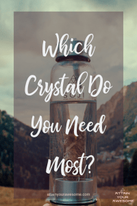 What Crystal Is Right For Me?