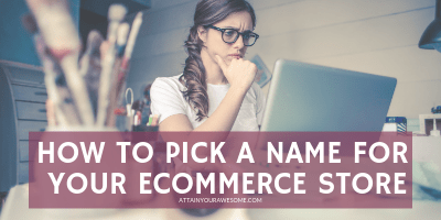 How To Pick A Name For Your eCommerce Store