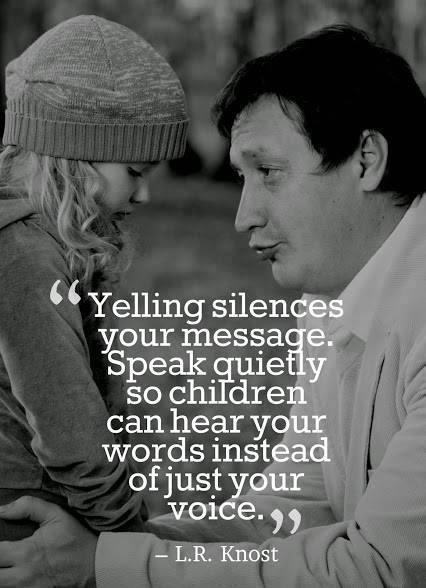 don't yell at kids