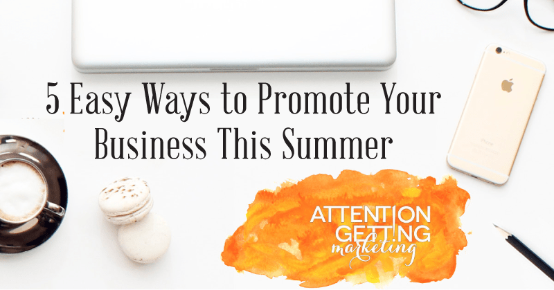 ways to promote business this summer