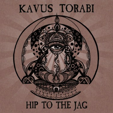 Hip To The Jag Kavus Torabi