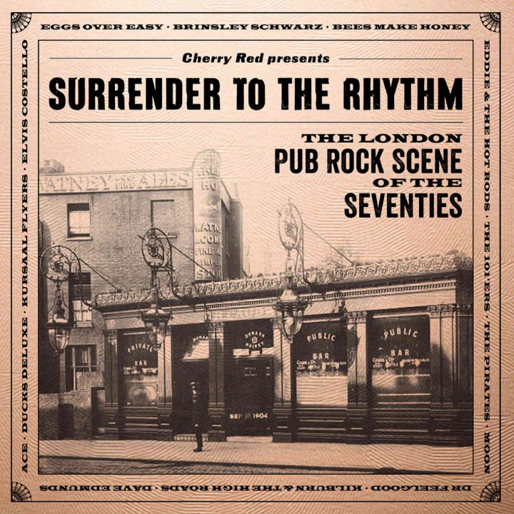 London Pub Rock SURRENDER-TO-THE-RHYTHM-3CD-set-720x720