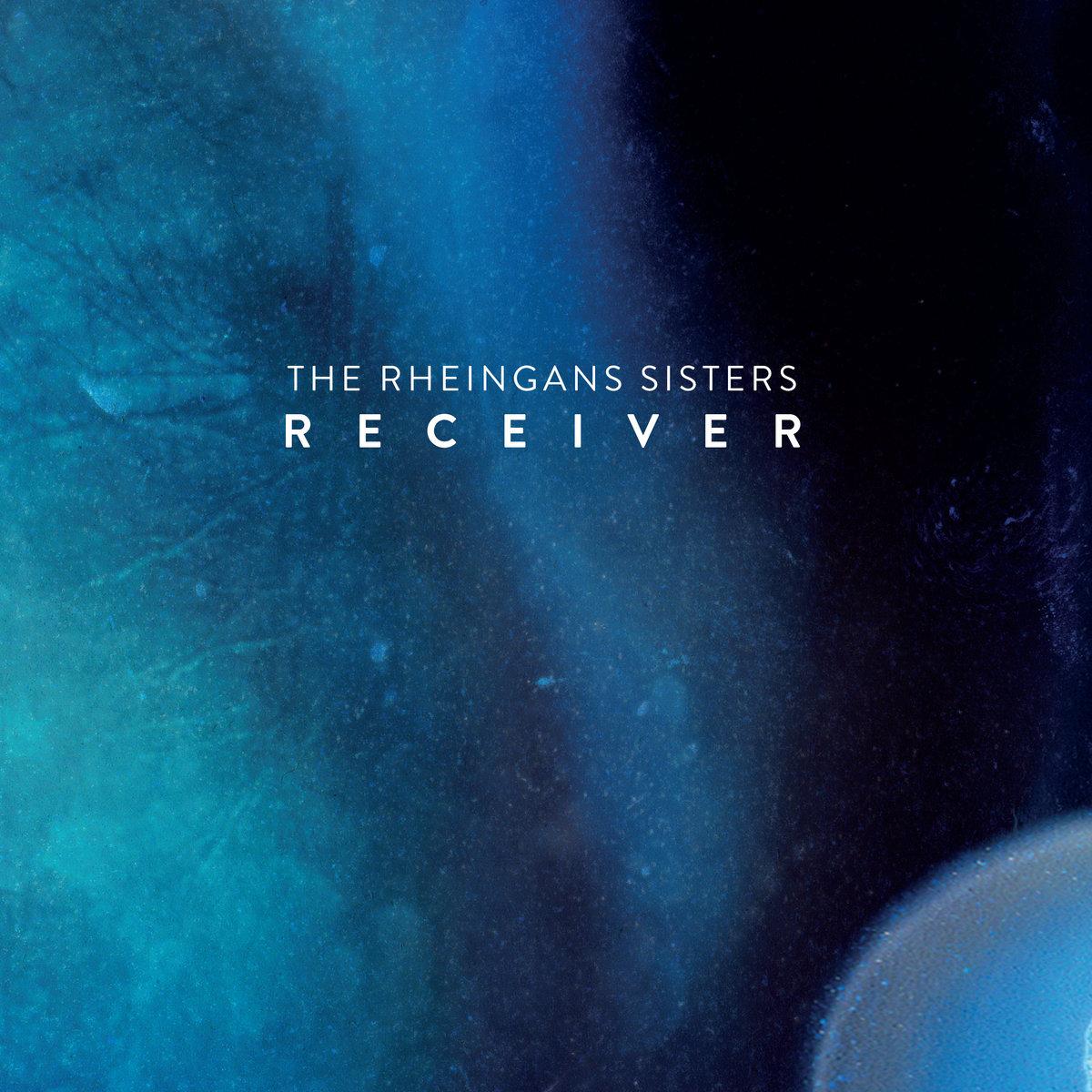 the rheingans sisters receiver