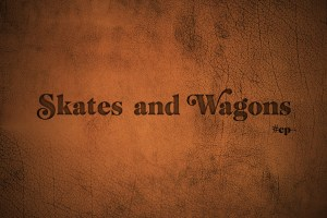 skates and wagons