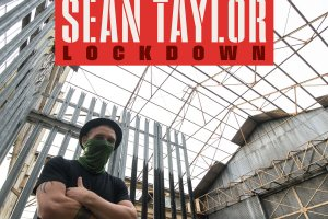 Sean Taylor Lockdown