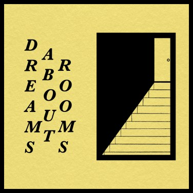Dave Huntriss dreams about rooms