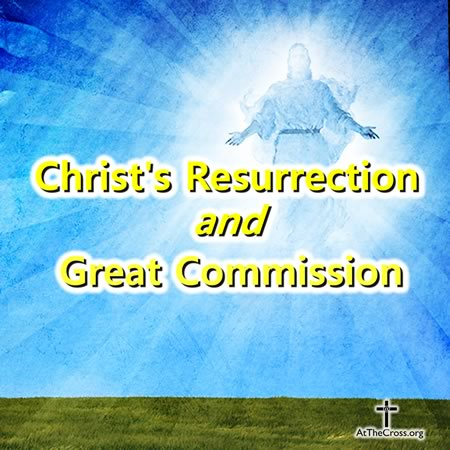 Christ's Resurrection and Great Commission