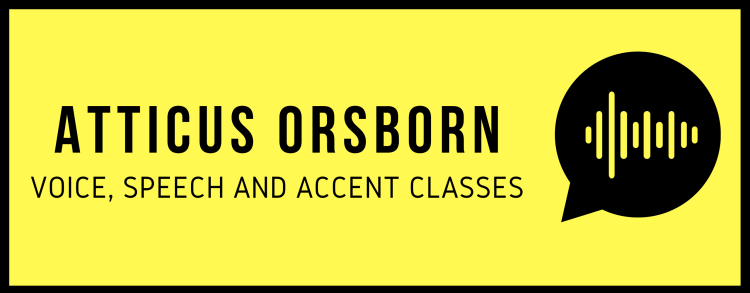 Elocution Lessons and Accent Reduction Classes in London with Voice Coach Atticus Orsborn