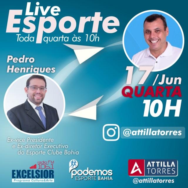 Live Attilla Torres Pedro Henriques Esporte