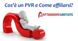 Cos'è un PVR e Come affiliarsi