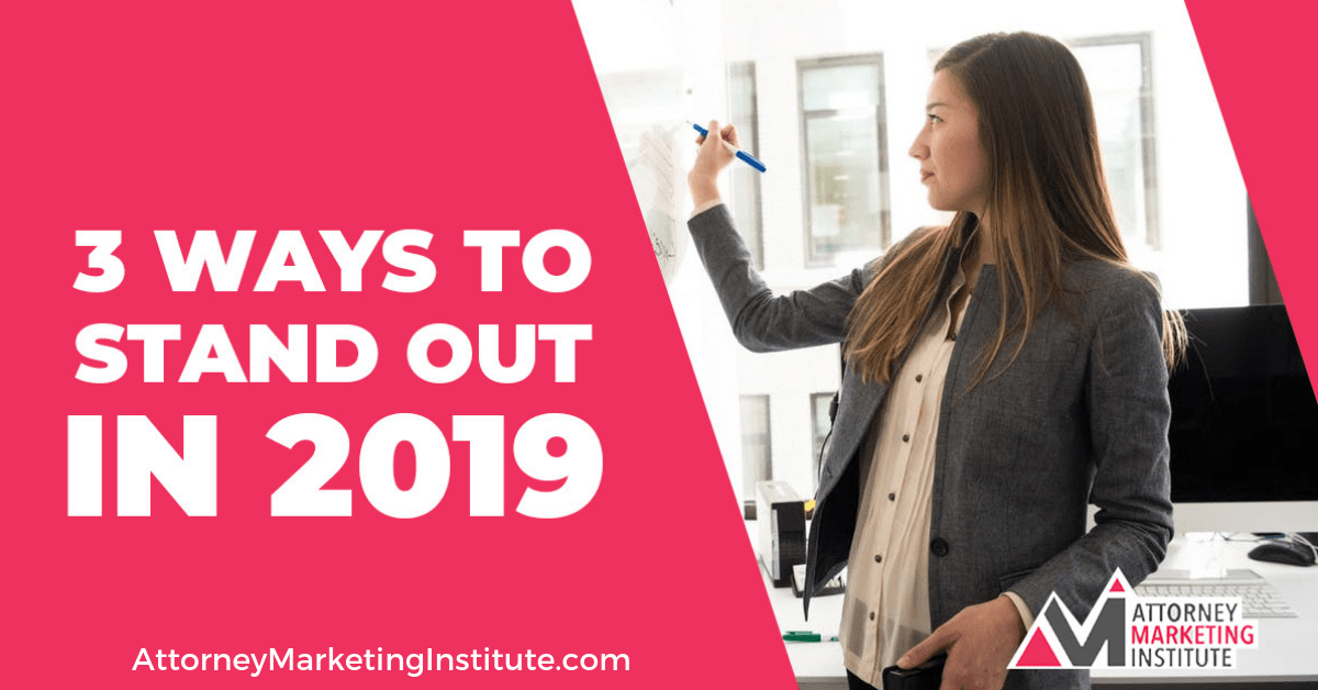14: 3 Ways to Stand Out in 2019