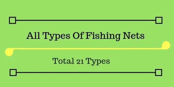 All Types Of fishing Nets