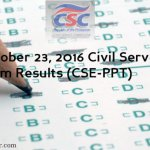 October 23, 2016 Civil Service Exam Results