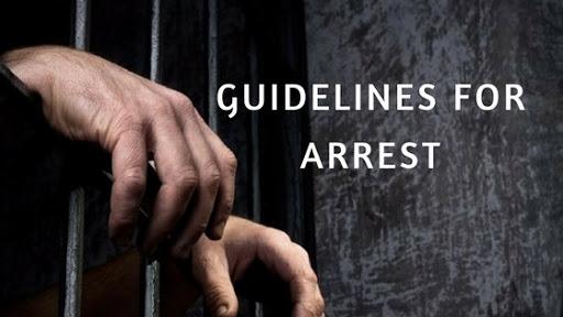 D.K Basu Guidelines for arrest