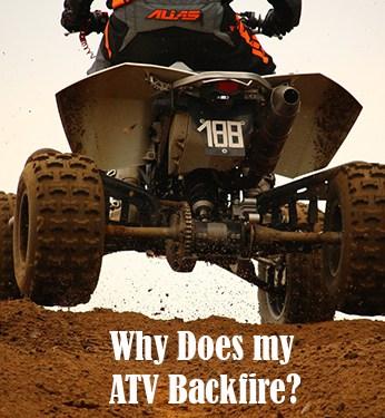 Why do ATVs Backfire? – ATV Man