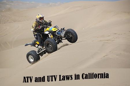 Guide to ATV and UTV Laws in California