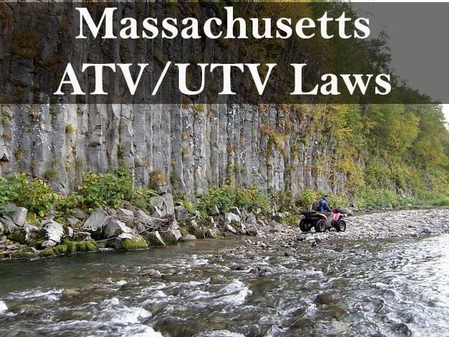 guide to atv and utv laws in Massachusetts