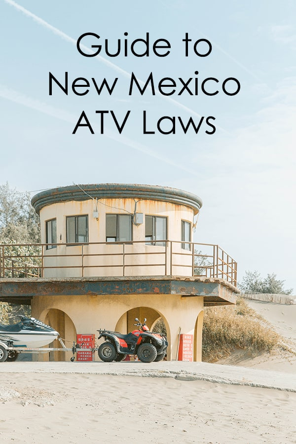guide to utv laws of new mexico