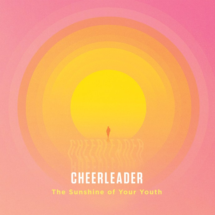 The Sunshine Of Your Youth (single) - Cheerleader