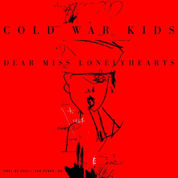 Dear Miss Lonelyhearts - Cold War Kids
