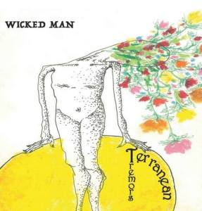 Terranean Tremors - Wicked Man