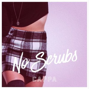 """No Scrubs"" single art - CAPPA"