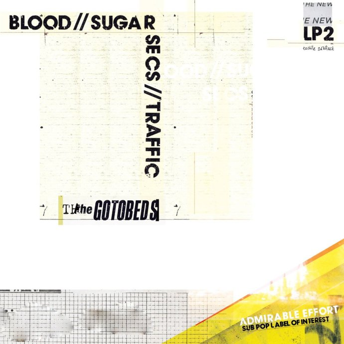 Blood // Sugar // Secs // Traffic - The Gotobeds