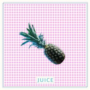 Juice - Juice