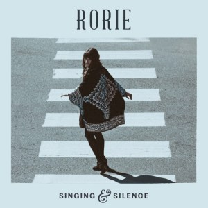 Singing & Silence - Rorie