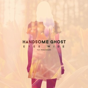 """Eyes Wide"" single art - Handsome Ghost"