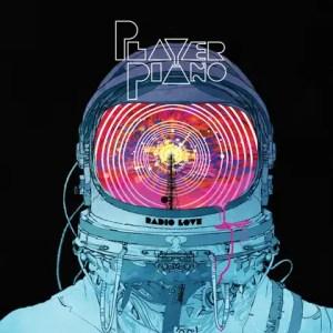 Radio Love - Player Piano