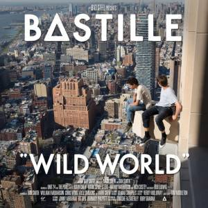 Wild World - Bastille
