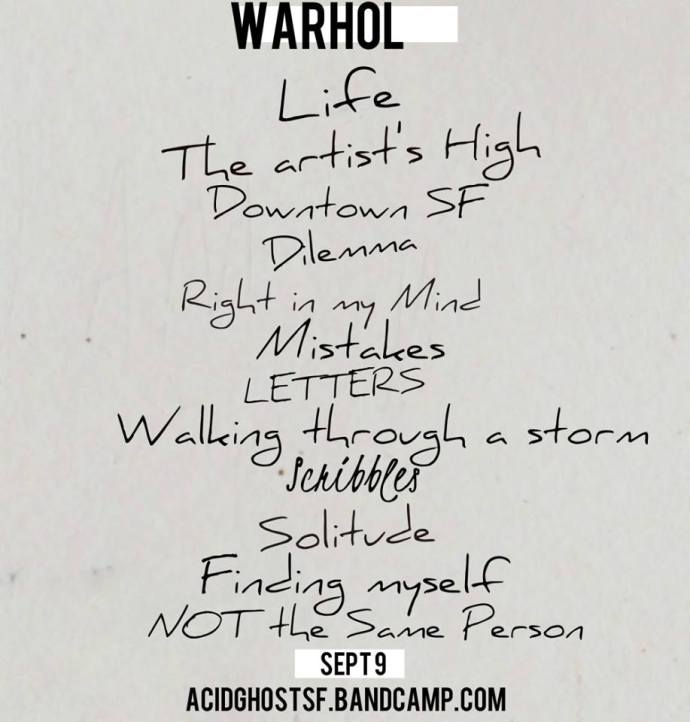 Acid Ghost - I AM WARHOL tracklist