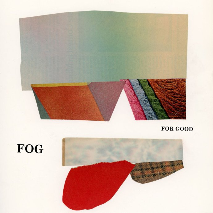 For Good - Fog