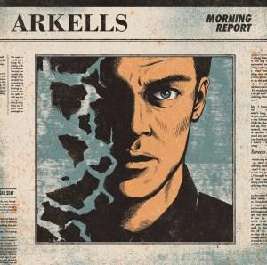 Morning Report - Arkells