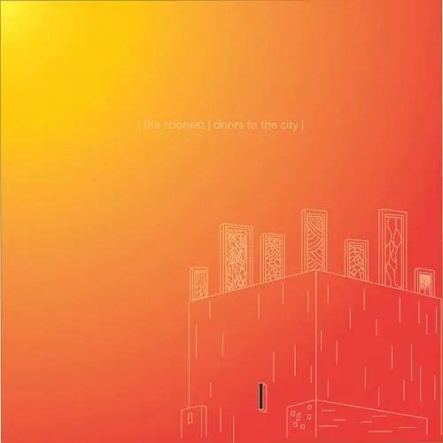 Doors to the City - The Soonest