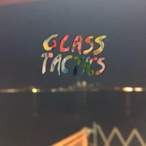 """Pavement"" - Glass Tactics"