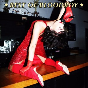Bloodboy - Best of Bloodboy