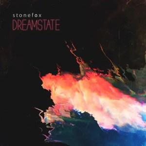 Dreamstate - Stonefox