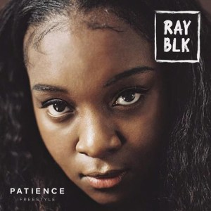 Patience (Freestyle) - RAY BLK