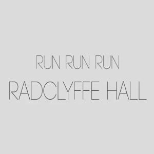 Run Run Run - Radclyffe Hall