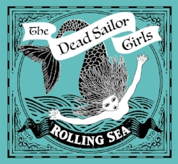 Rolling Sea - The Dead Sailor Girls