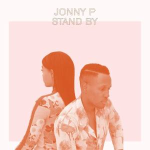 Stand By - Jonny P