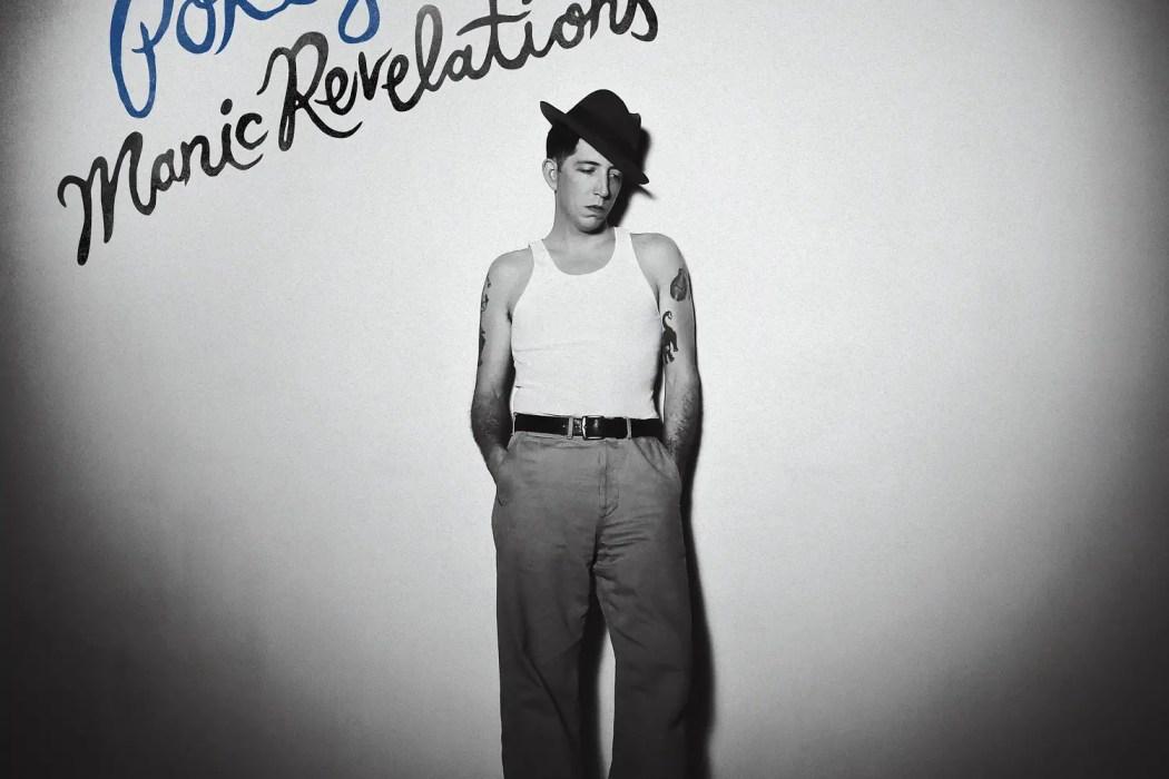 Manic Revelations - Pokey LaFarge