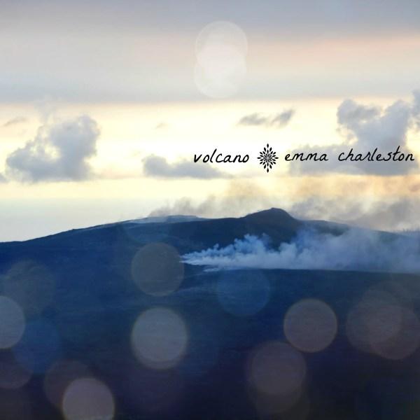 Volcano - Emma Charleston
